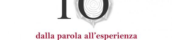 Iter – Istituto Tecnico per il Risveglio – Conferenza: IO dalla Parola all'esperienza
