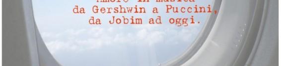 "Midnight Sun – ""Amore in musica da Gershwin a Puccini, da Jobim ad oggi"""