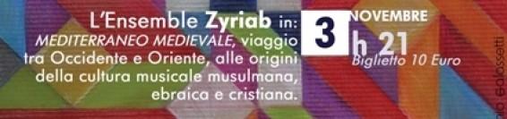 EVENTO SOSPESO Ensemble Zyriab Mediterraneo Medievale