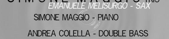 SIMONE MAGGIO TRIO  & TRIONESS