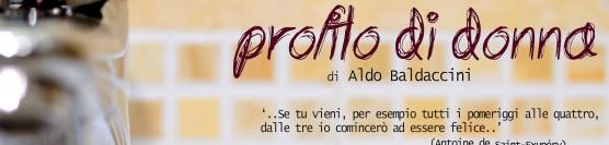 PROFILO DI DONNA di Aldo Baldaccini Monologo musicato
