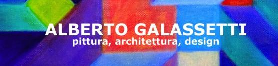 CUBI MAIOR… Alberto Galassetti – Pittura, Architettura, Design